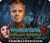 Whispered Secrets: Grausame Schönheit Sammleredition